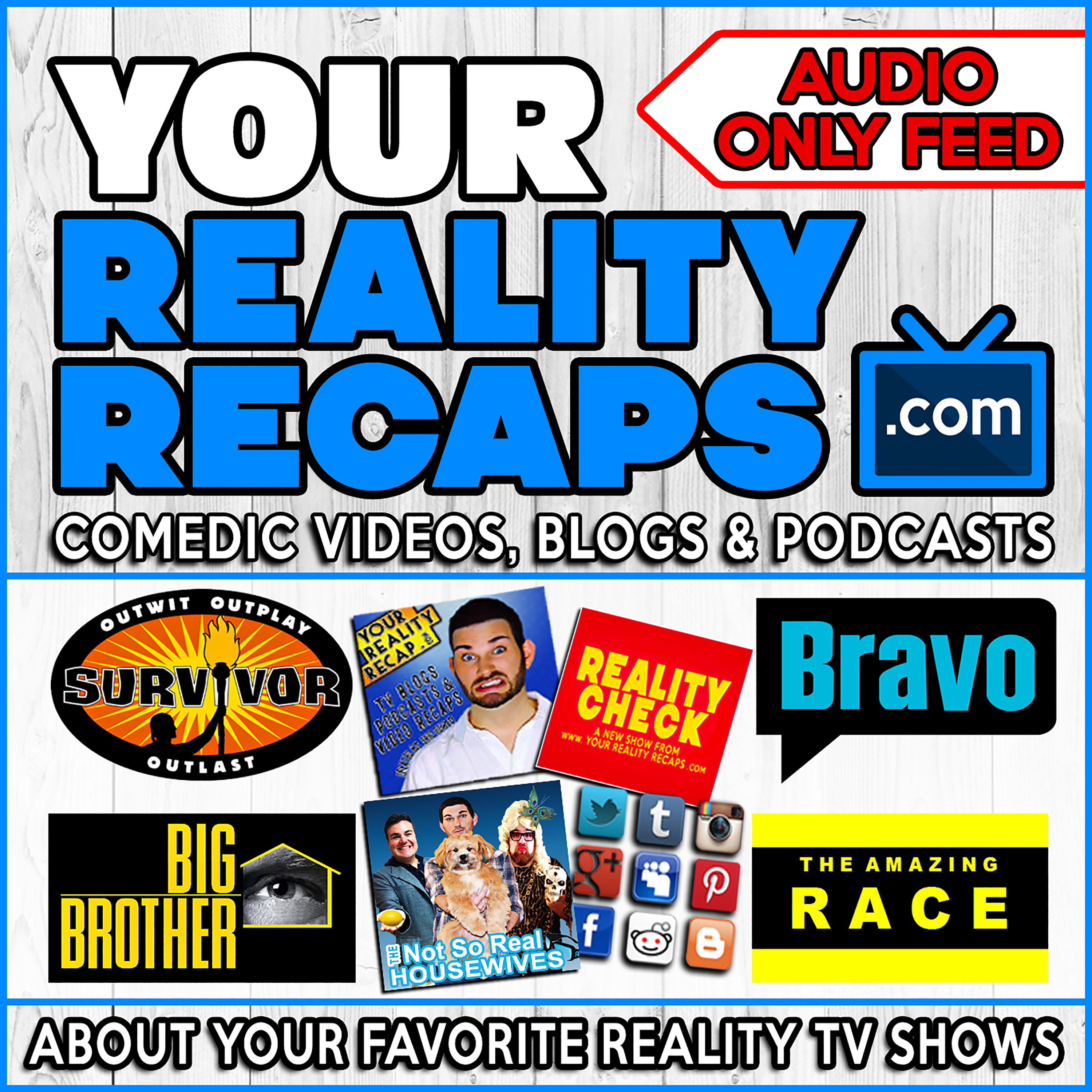 Your Reality Recaps: ALL SHOWS PODCAST FEED