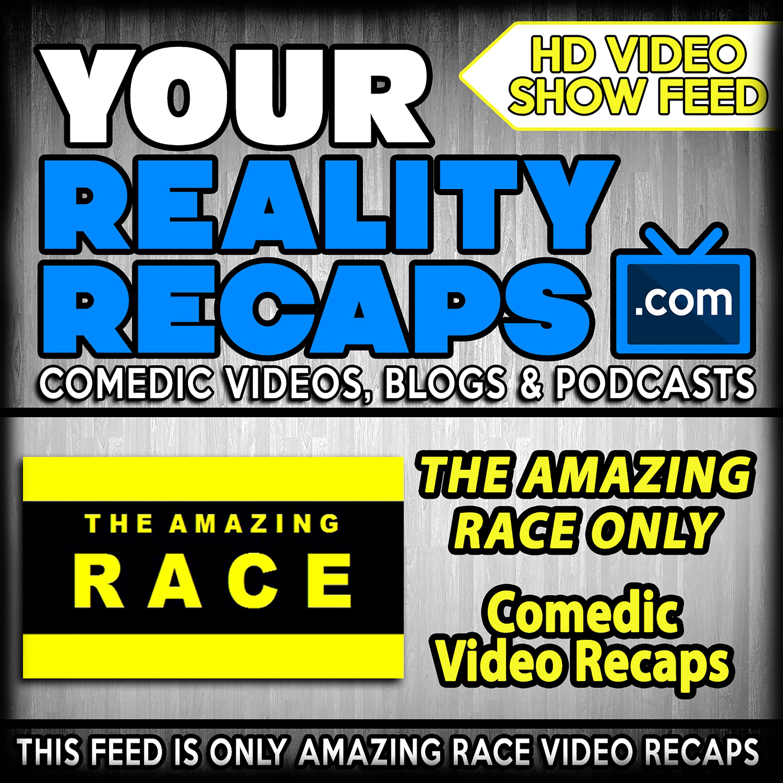 Your Reality Recaps: Amazing Race Video Recaps