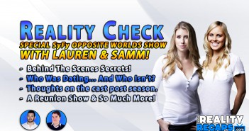 REALITY CHECK:  With Lauren & Samm From Opposite Worlds