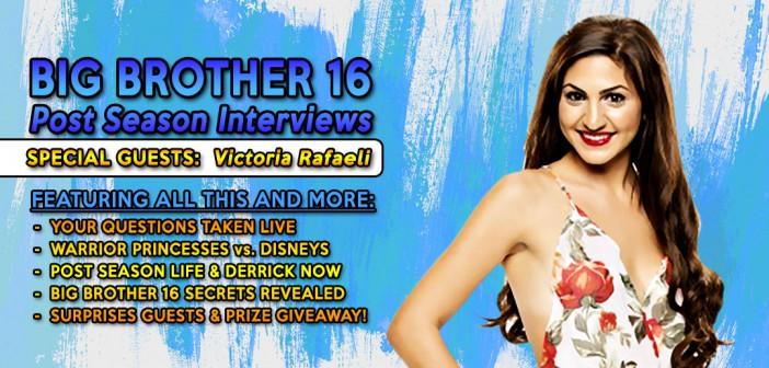 #BB16 Post Season Live Interview With Victoria Rafaeli