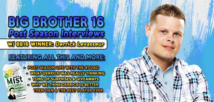 #BB16 Post Season Live Interview With Derrick Levasseur