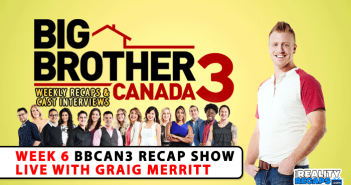 BBCAN3 live video recaps with Graig Merritt