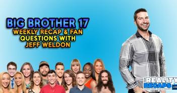 BB17 Jeff Weldon Live Show