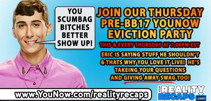 BIG BROTHER 17:  Live YouNow Show 7/30/15