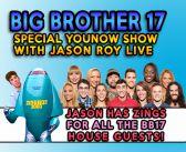 Jason Roy Zings The #BB17 Cast!