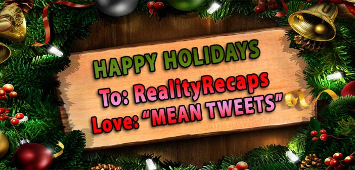 MEAN TWEETS:  Reality Recaps Edition!