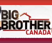 Big Brother Canada 4: When, Where and How to Watch