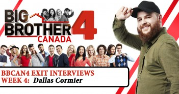 Dallas Cormier. Big Brother Canada 4, Your Reality Recaps