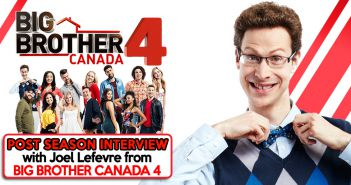Big Brother Canada 4, Joel LeFevre, BBCAN4, Your Reality Recaps