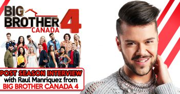 Big Brother Canada, Big Brother Canada 4, BBCAN4, Raul Manriquez, Your Reality Recaps