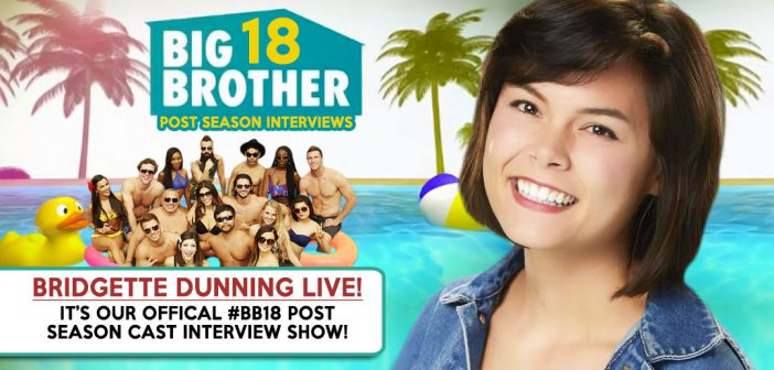 #BB18 Post Season Interview: Bridgette Dunning