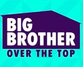 Big Brother: Over The Top Season Info