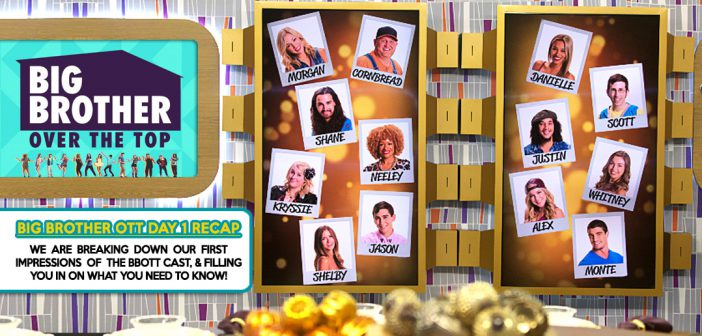 #BBOTT Day 1 Cast & Info Show LIVE!