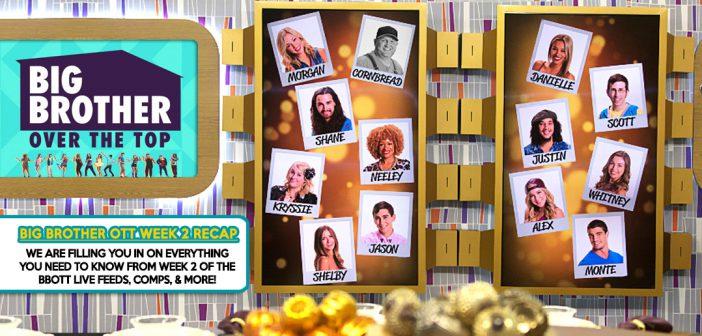 #BBOTT Week 2 Recap Show (& Info)!