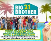 BB21 POST SEASON Q&A WITH: Kathryn Dunn