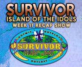 SURVIVOR 39: Island Of The Idols Week 11 Recap