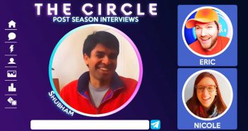 THE CIRCLE POST SEASON INTERVIEWS: Shubham Goel